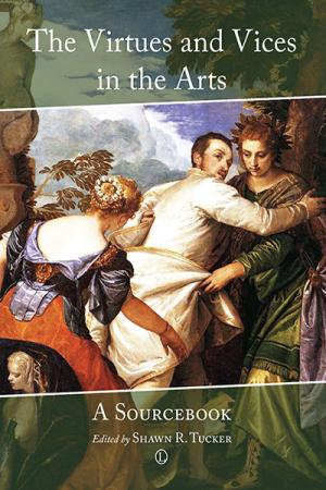 The Virtues and Vices in the Arts: A...