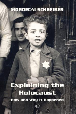 Explaining the Holocaust: How and Why...