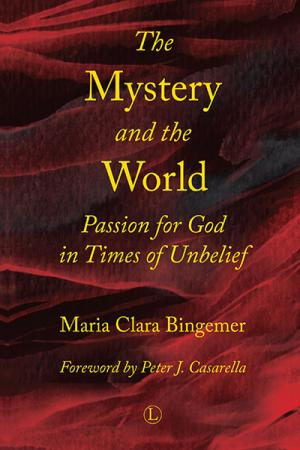 The Mystery and the World: Passion for...