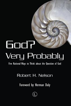 God? Very Probably: Five Rational Ways ...