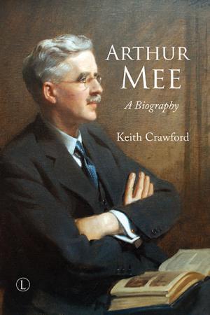 Arthur Mee: A Biography