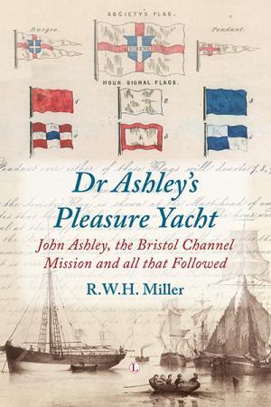 Dr Ashley's Pleasure Yacht: John Ashley,...
