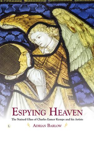 Espying Heaven: The Stained Glass of...