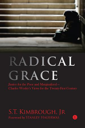 Radical Grace: Justice for the Poor ...