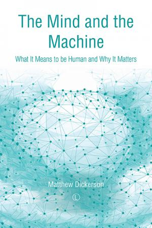 The Mind and the Machine: What It Means...