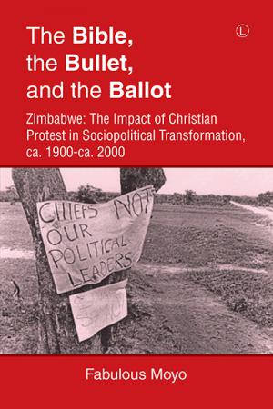 The Bible, the Bullet, and the Ballot:...
