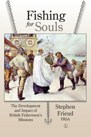 Fishing for Souls: The Development and...