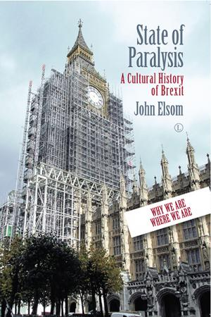 State of Paralysis: A Cultural History...