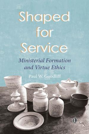 Shaped for Service: Ministerial Formation...