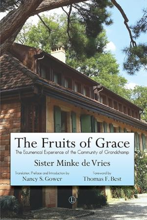 The Fruits of Grace: The Ecumenical ...