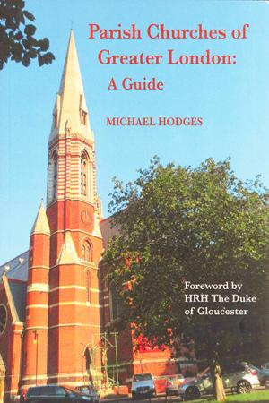 Parish Churches of Greater London: A...
